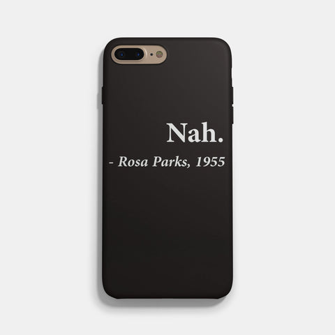 Nah Rosa Parks 1955 iPhone 7 / 7 Plus Case