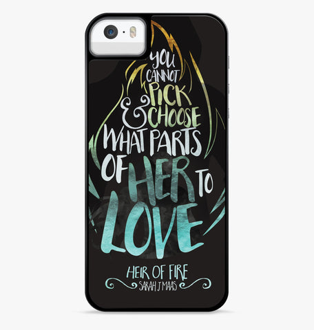 Sarah J Maas Heir of Fire Quotes iPhone 6S Case