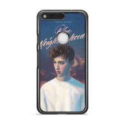 Troye Sivan Blue Neighbourhood google pixel xl case