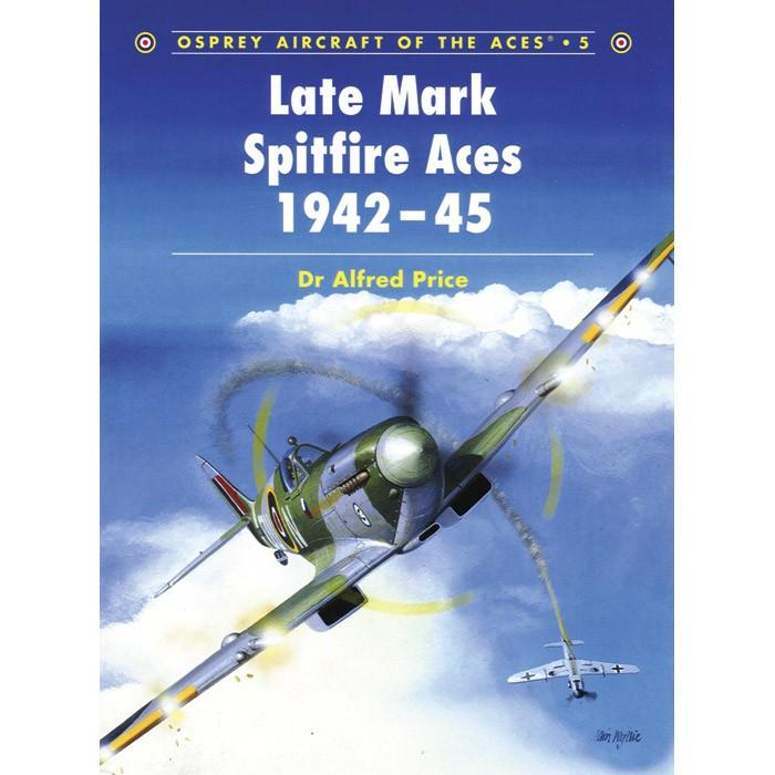 Late Mark Spitfire Aces 1942-45