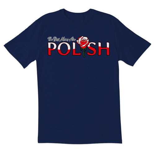 The Best Moms Are Polish Short Sleeve Tshirt