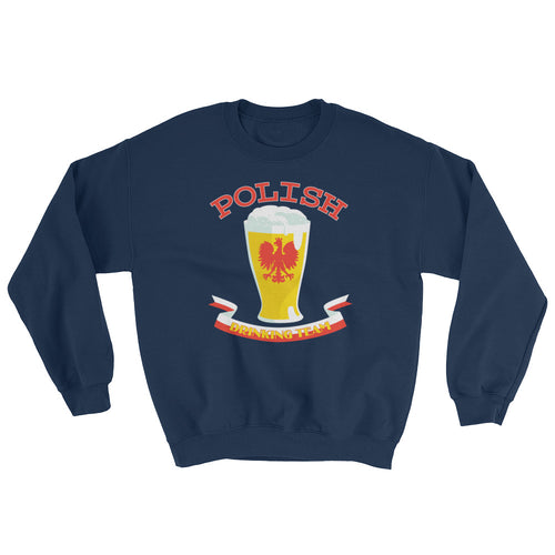 Polish Drinking Team Crew Neck Sweatshirt