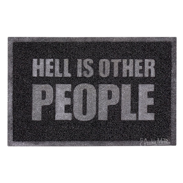 Hell Is Other People Welcome Mat - Funny No Soliciting Sign-Archie McPhee