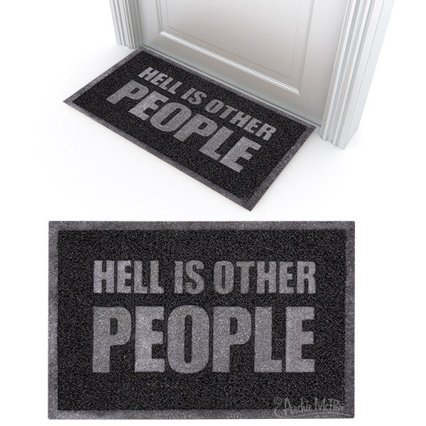 Hell Is Other People Welcome Mat