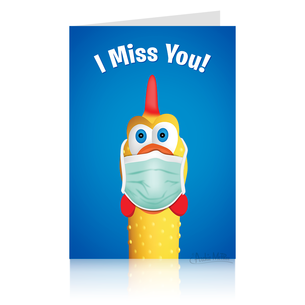 I Miss You Rubber Chicken Card