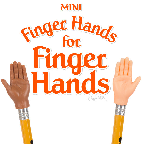 Finger Hands For Finger Hands - Archie McPhee