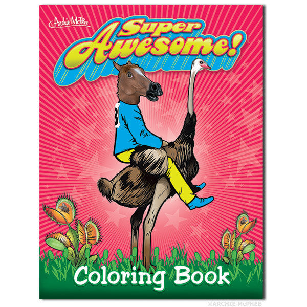 Super Awesome Coloring Book-Archie McPhee