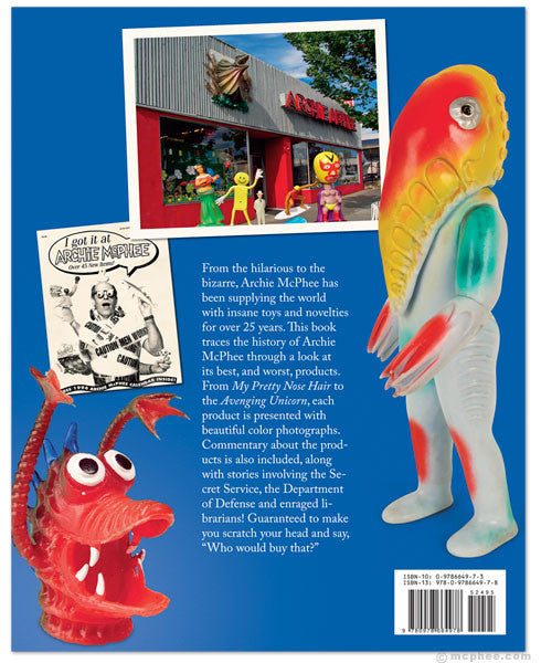 Who Would Buy This? The Archie McPhee Story Book-Archie McPhee