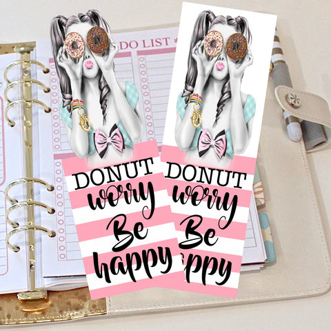Planner Bookmark, Donut Worry Be Happy Glam Girl,  Use with Erin Condren Planner, Happy Planner, Carpe Diem and Glam Planner