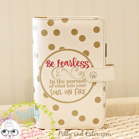 Planner Quote, Be Fearless, Personal Planner Notebook Binder