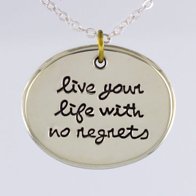 Live With No Regrets Necklace