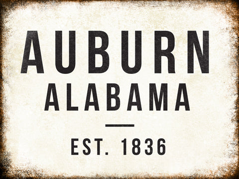 "Auburn, Alabama Established 1836 // 1 Aluminum Sign // Indoor or Outdoor // 12"" x 16"""