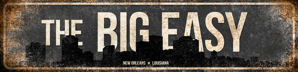 "The Big Easy  // New Orleans, Louisiana //1 Aluminum Sign // Indoor or Outdoor // 5.5"" x 22"""
