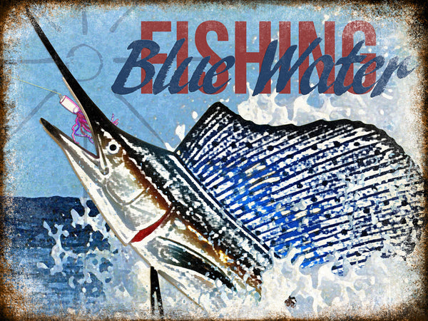 "Blue Water Fishing // 1 Aluminum Sign // Indoor or Outdoor // 12"" x 16"""