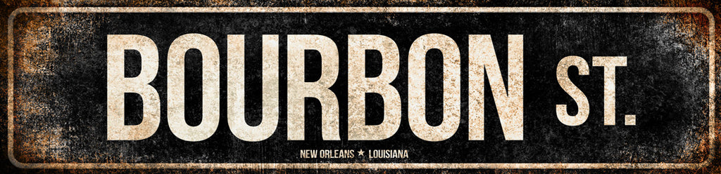 "Bourbon St.  // New Orleans, Louisiana // 1 Aluminum Sign // Indoor or Outdoor// 5.5"" x 22"""