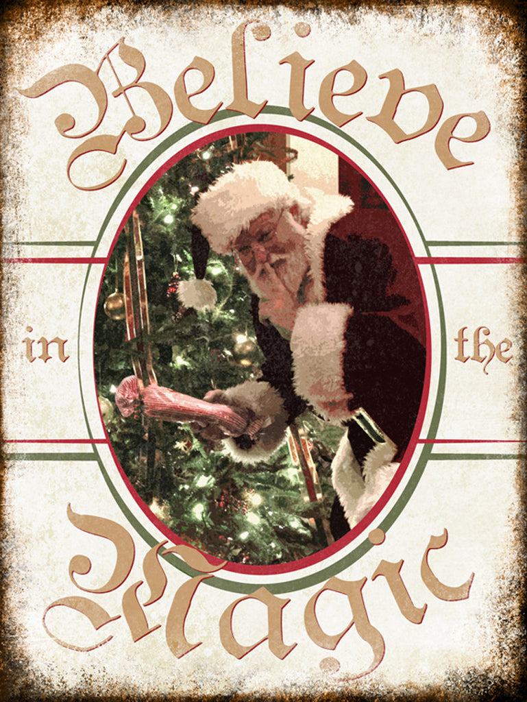 "Believe in the Magic // Santa // 1 Aluminum Sign // Indoor or Outdoor // 12"" x 16"""