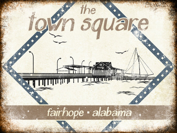 "The Town Square // Fairhope, AL  // 1 Aluminum Sign // Indoor or Outdoor // 12"" x 16"""