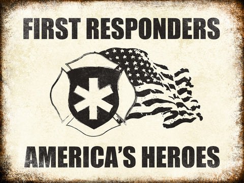 "First Responders // 1 Aluminum Sign // Indoor or Outdoor // 12"" x 16"""