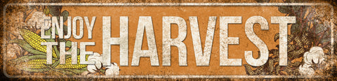 "Enjoy The Harvest // // 1 Aluminum Sign // Indoor or Outdoor // 5.5"" x 22"""