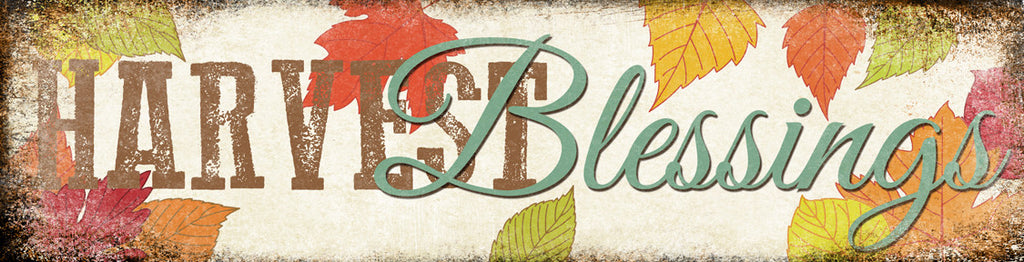 "Harvest Blessing // 1 Aluminum Sign // Indoor or Outdoor // 5.5"" x 22"""