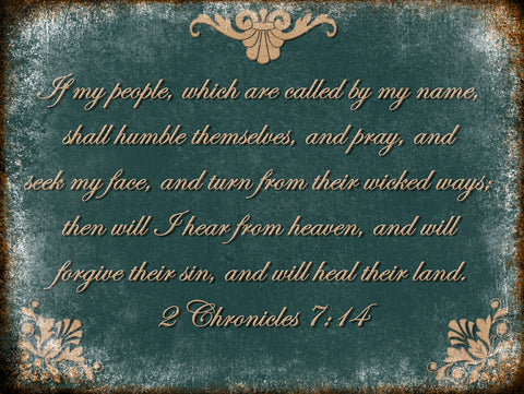 "2 Chronicles 7:14 // 1 Aluminum Sign // Indoor or Outdoor // 12"" x 16"""