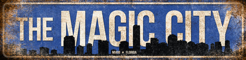 "The Magic City // Miami, Florida // 1 Aluminum Sign // Indoor or Outdoor // 5.5"" x 22"""