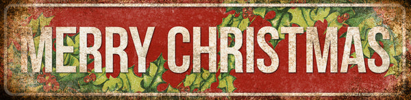 "Merry Christmas With Holly //1 Aluminum Sign // Indoor or Outdoor // 5.5"" x 22"""