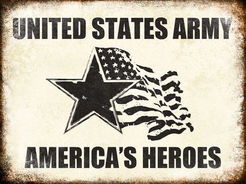 "US Army Heroes // 1 Aluminum Sign // Indoor or Outdoor // 12"" x 16"""