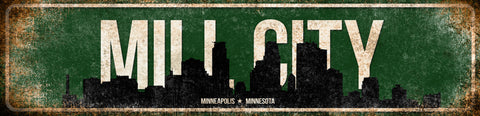 "Mill City  // Minneapolis, Minnesota // 1 Aluminum Sign // Indoor or Outdoor  // 5.5"" x 22"""
