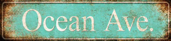 "Ocean Ave. // 1 Aluminum Sign // Indoor or Outdoor // 5.5"" x 22"""