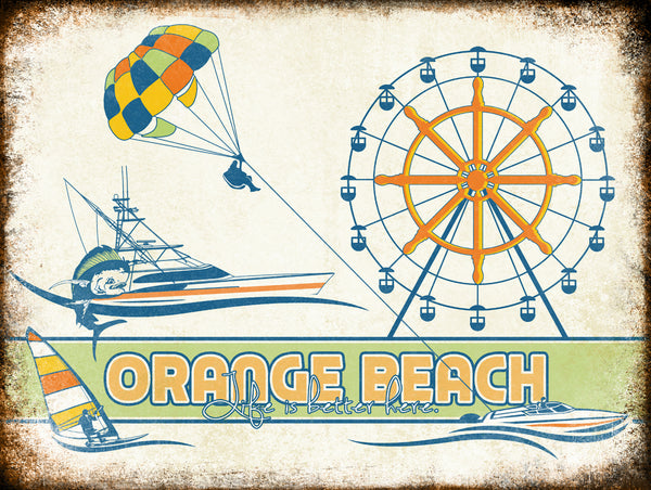 "Orange Beach Life  // 1 Aluminum Sign // Indoor or Outdoor // 12"" x 16"""