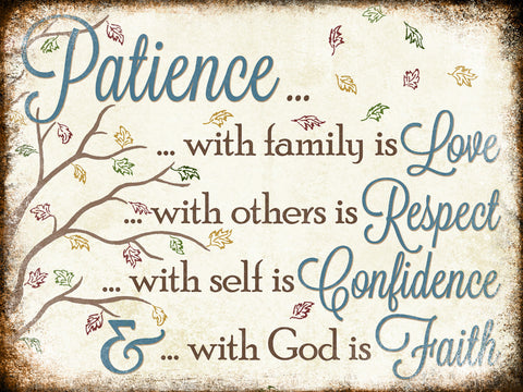 "Patience Love Respect // Confidence Faith // 1 Aluminum Sign // Indoor or Outdoor // 12"" x 16"""