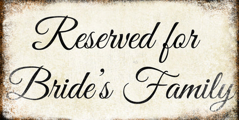 "Reserved For Family // Bride and Groom Sign Set // 2 Aluminum Signs // Indoor or Outdoor // 6"" x 12"" each"