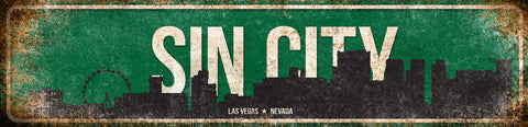 "Sin City // Las Vegas, Nevada // 1 Aluminum Sign // Indoor or Outdoor //  5.5"" x 22"""