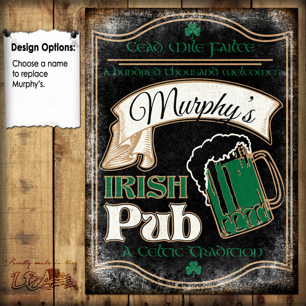 "Custom Irish Pub Sign // 1 Aluminum Sign // Indoor or Outdoor // 12"" x 16"""
