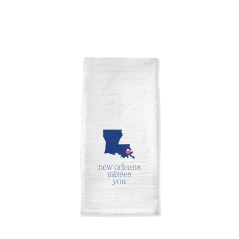 New Orleans Misses You Tea Towel