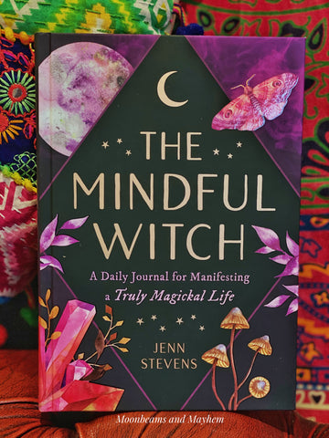 THE MINDFUL WITCH / A DAILY JOURNAL FOR MANIFESTING A TRULY MAGIKAL LIFE BOOK - MoonbeamsandMayhem
