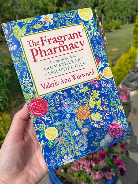 THE FRAGRANT PHARMACY BOOK / A COMPLETE GUIDE TO AROMATHERAPY & ESSENTIAL OILS