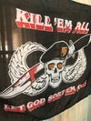 Vintage Kill em All Flag