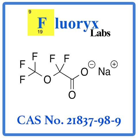 Sodium 2,2-Difluoro-2-(Trifluoromethoxy)Acetate | Catalog NO: FC23-02 | CAS NO: 21837-98-9