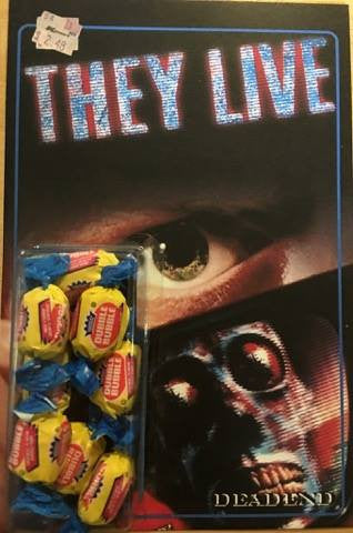 They Live Im Here To Chew Bubble Gum & Kick Ass Custom