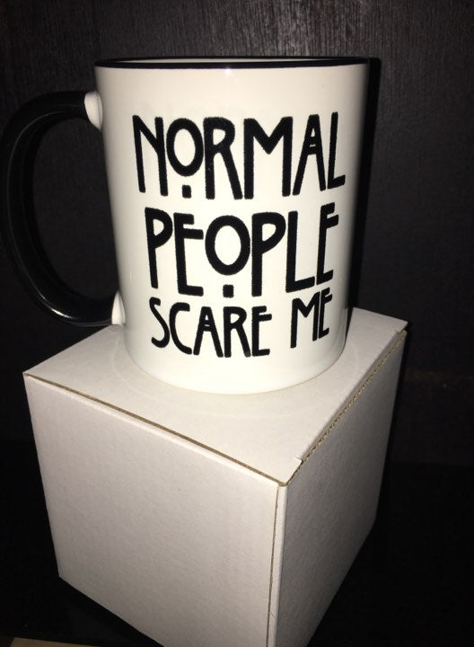 Normal People Scare Me Mug