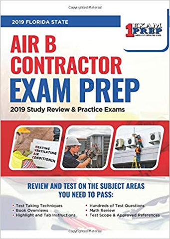 2019 Florida Air B Contractor Exam: 2019 HVAC Study Review & Practice Exams