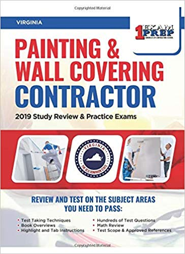 Virginia Painting and Wall Covering Contractor: 2019 Study Review & Practice Exams
