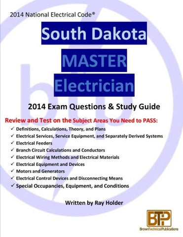 South Dakota 2014 Master Electrician Study Guide