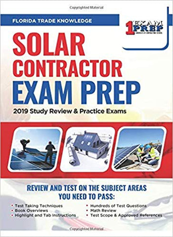 Florida Solar Contractor Exam Prep: 2019 Study Review & Practice Exams