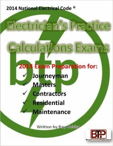 Electrician's Practice Calculations Exams 2014