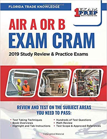 Florida Air A or B Exam Cram: 2019 Study Review & Practice Exams