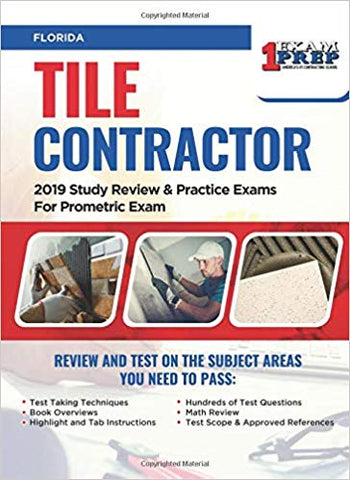 Florida County Tile Contractor: 2019 Study Review & Practice Exams For Prometric Exam