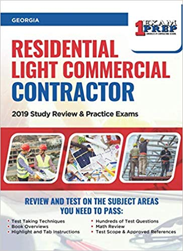 Georgia Residential Light Commercial Contractor: 2019 Study Review & Practice Exams